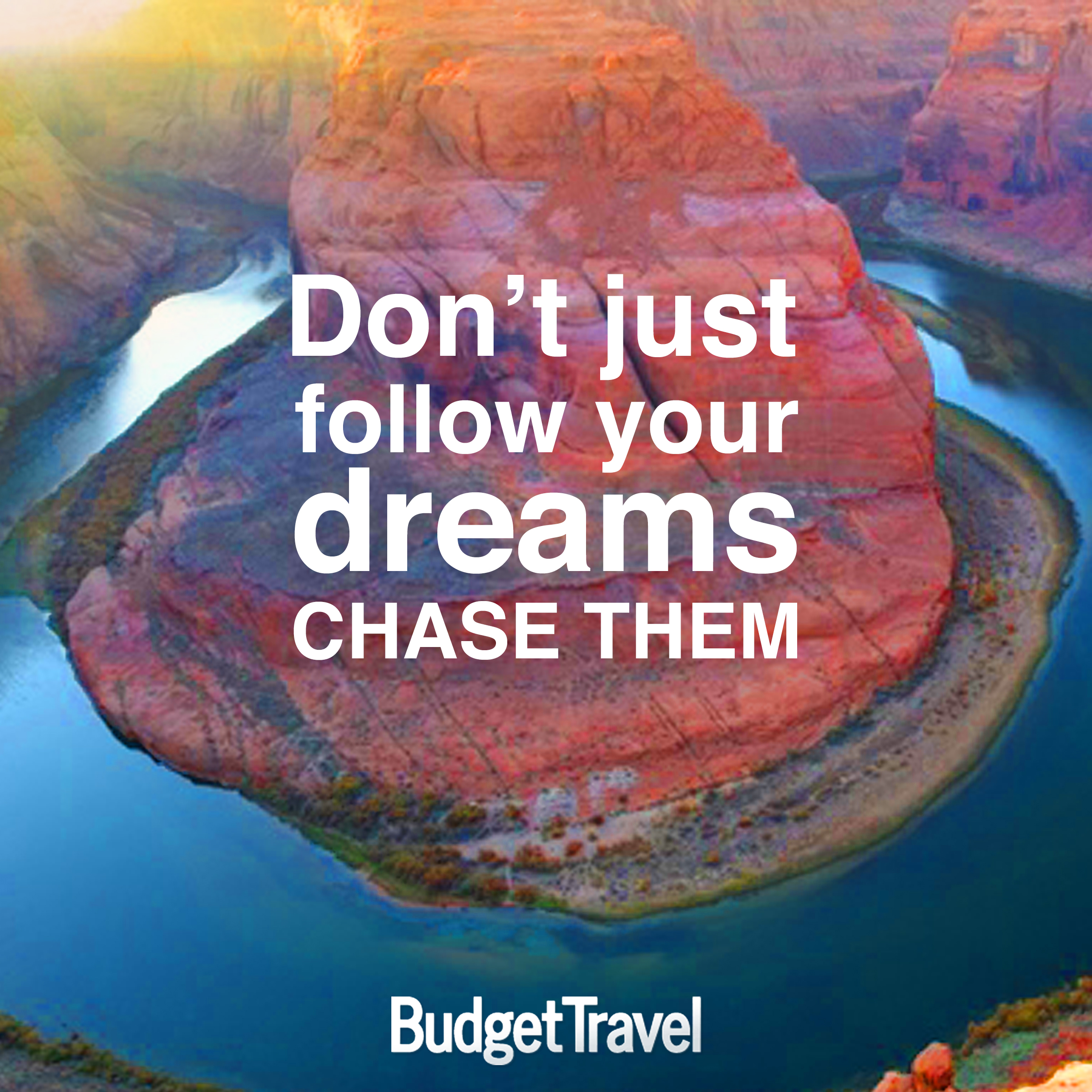 dont-just-follow-your-dreams-chase-them-travel-quote-472015-19414_original