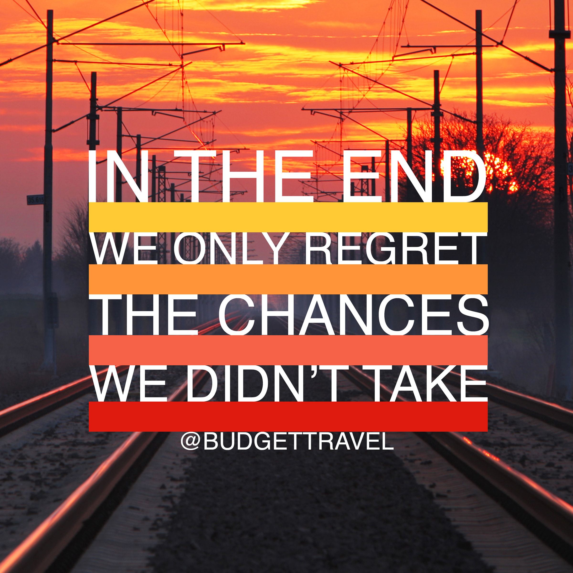 in-the-end-we-only-regret-travel-quote-472015-19846_original