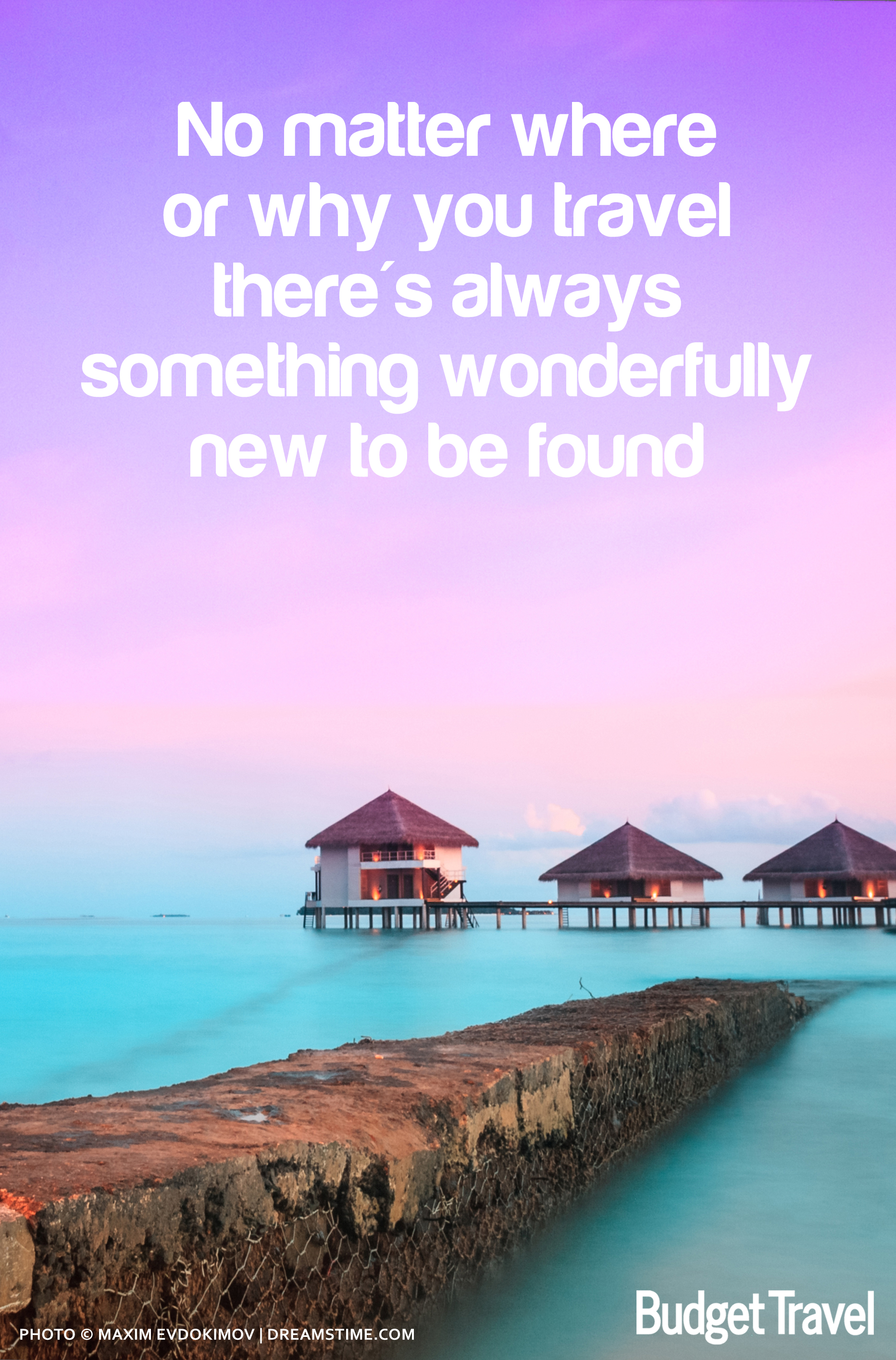 37 Of The Most Motivational Travel Quotes That Will Inspire You To
