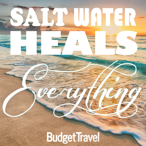 salt-water-heals-everything-travel-quote-472015-19184_original