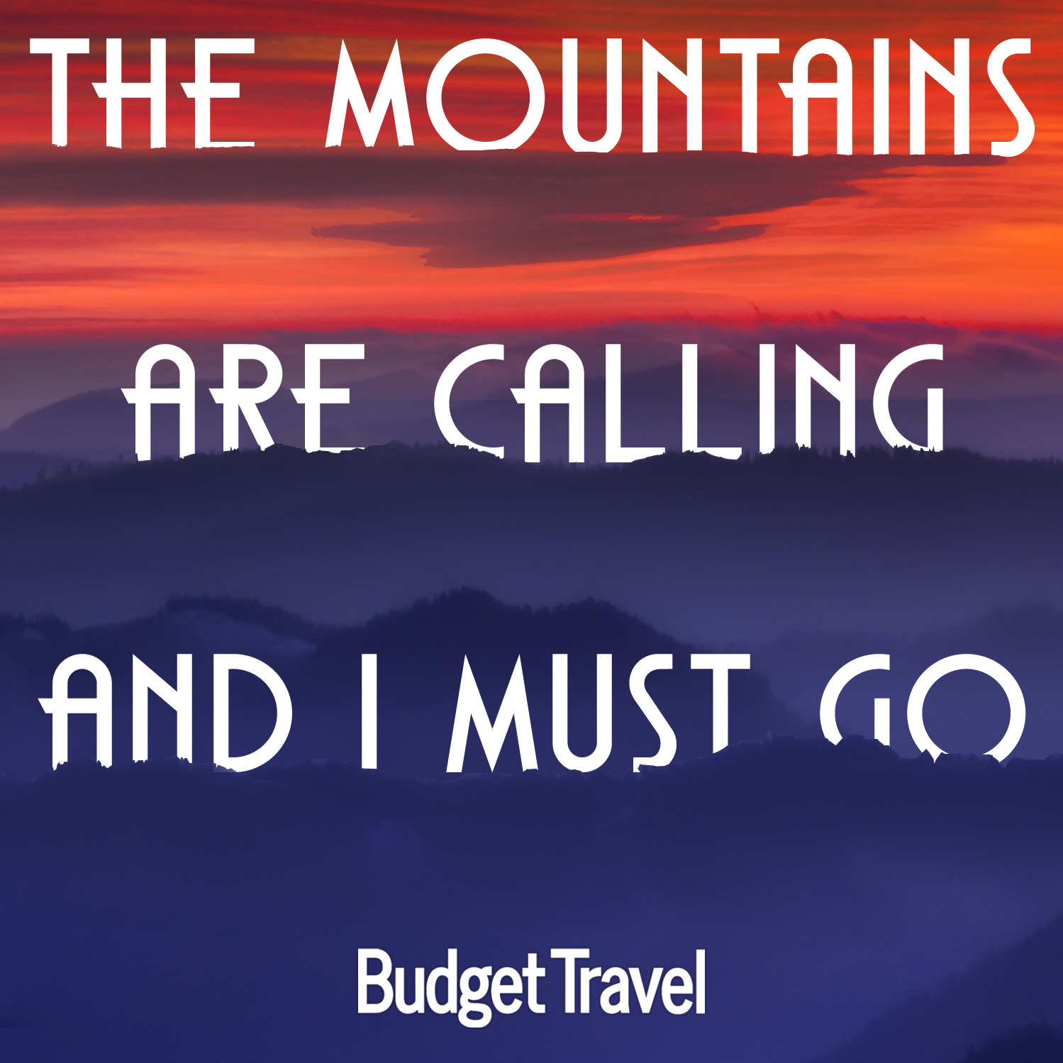 the-mountains-are-calling-travel-quote-472015-19134_original
